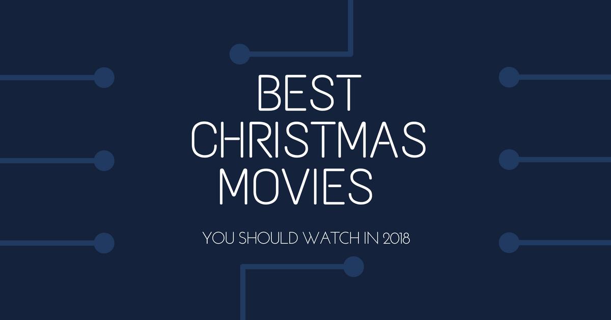 Best Christmas Movies 2018