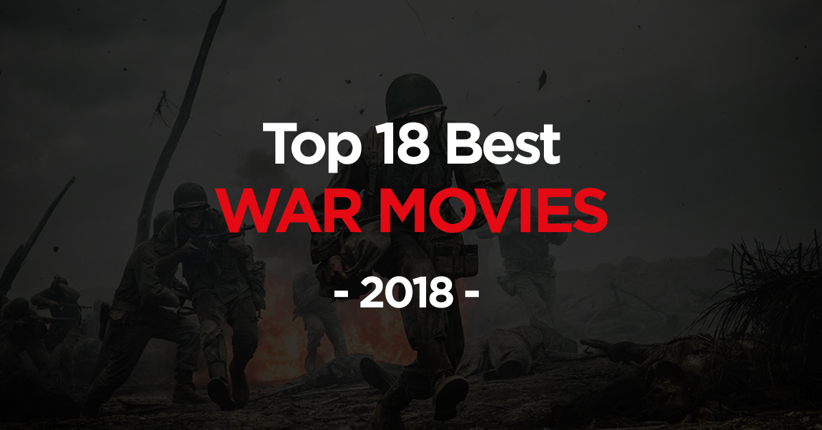Best War Movies 2018