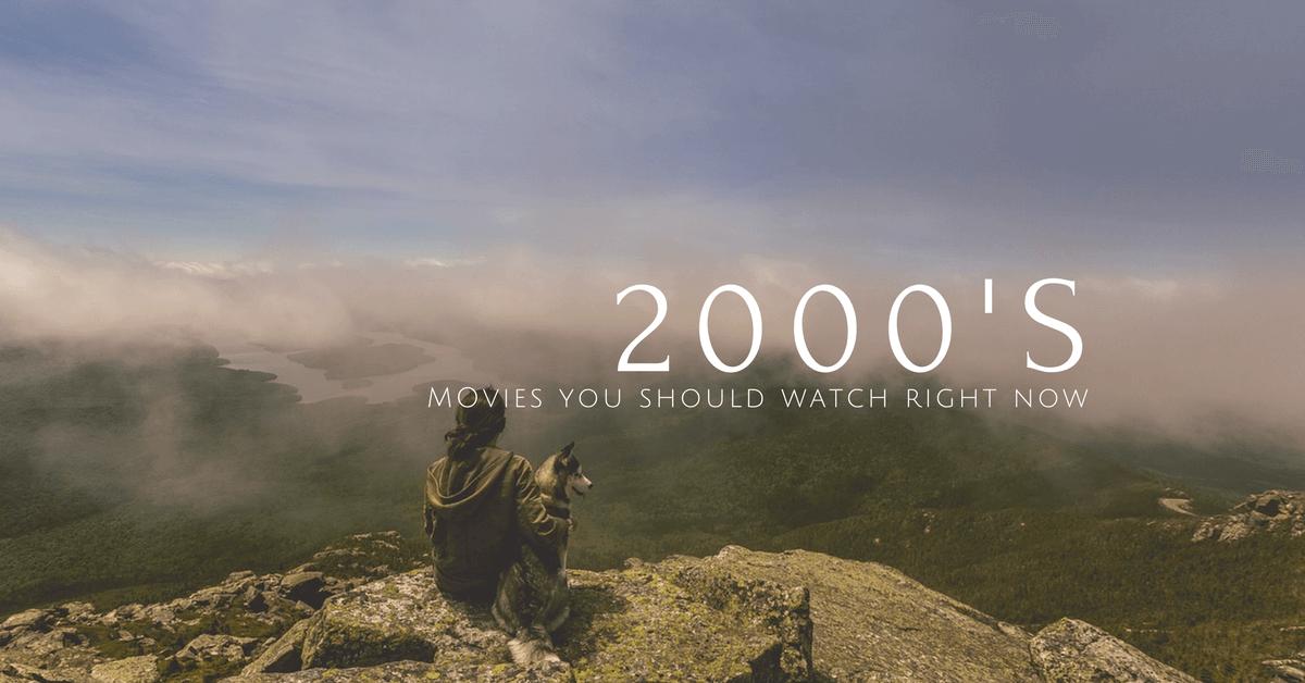 best-2000s-movies