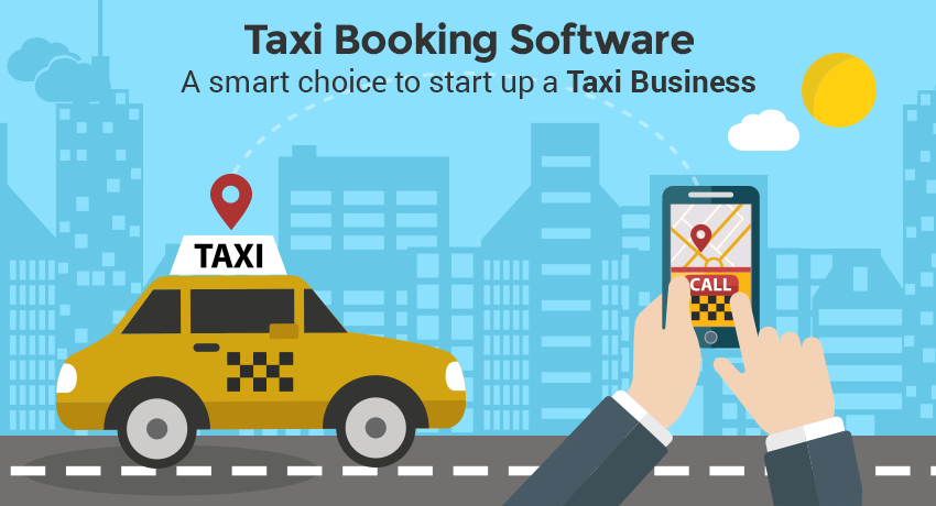 Increase Your Business Productivity With Our Taxi Booking Software