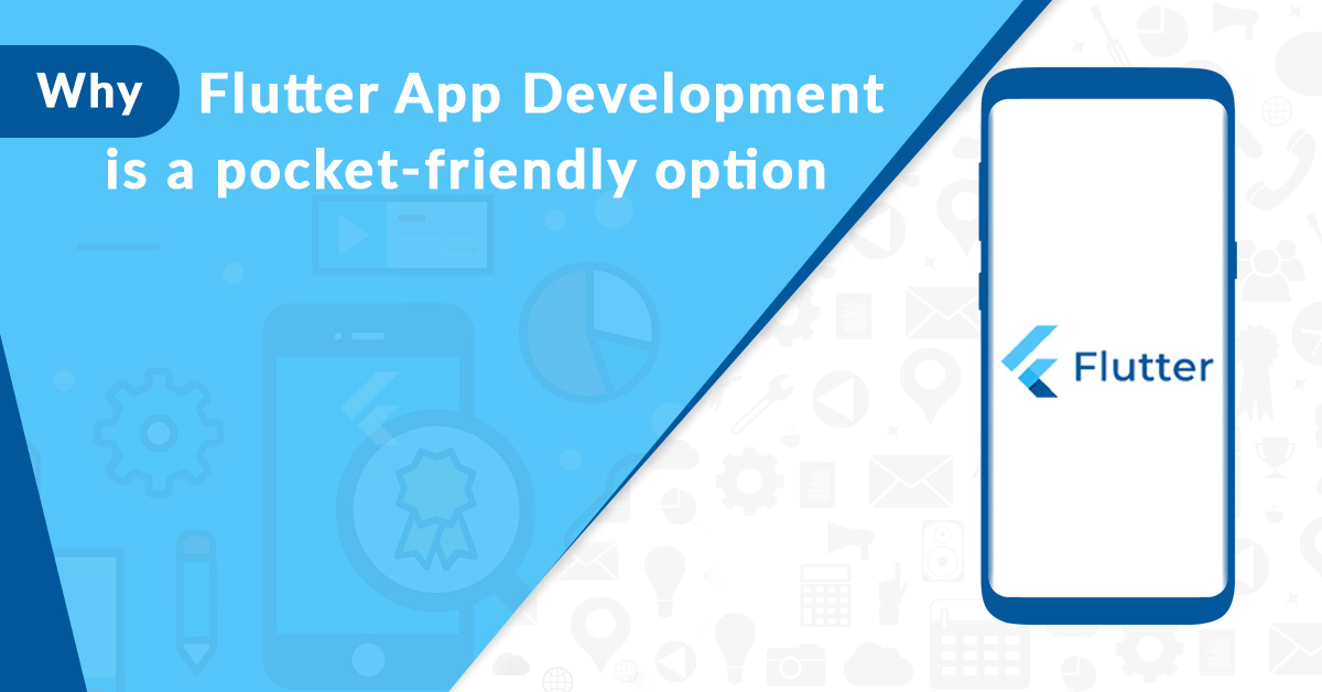 What will be the impact on your pocket if you opt for Flutter app development?