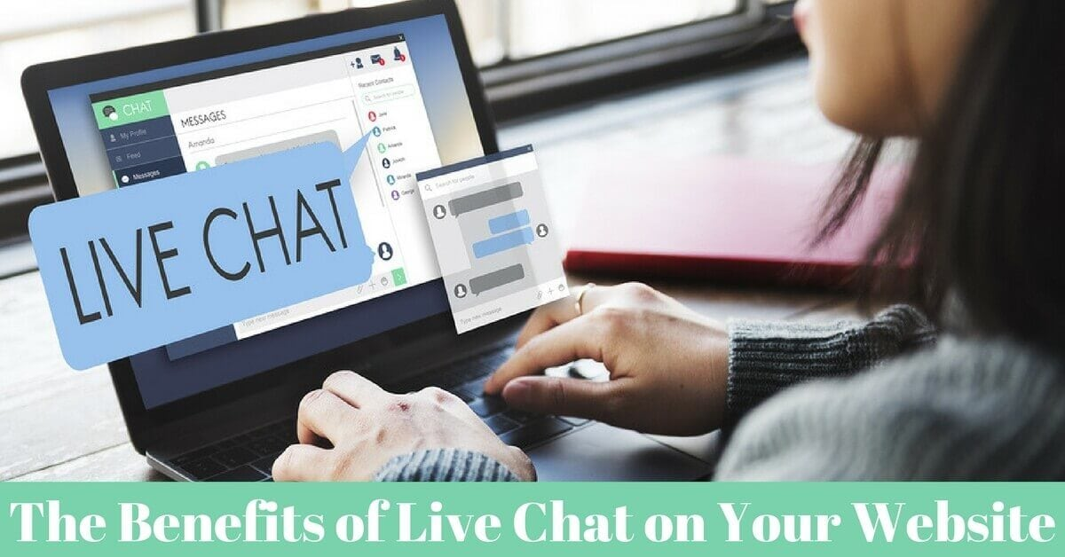 Benefits of Live Chat for your Website