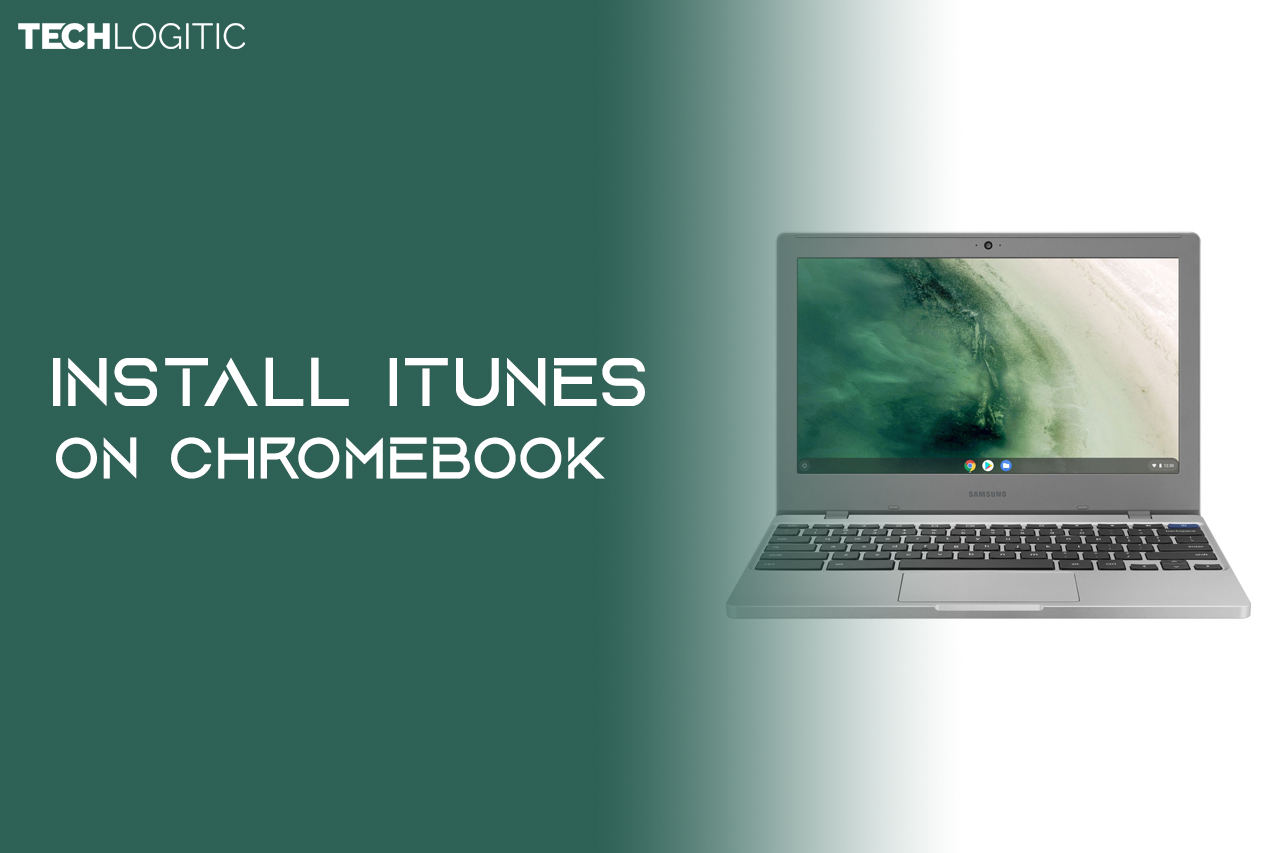 How to install iTunes on a Chromebook