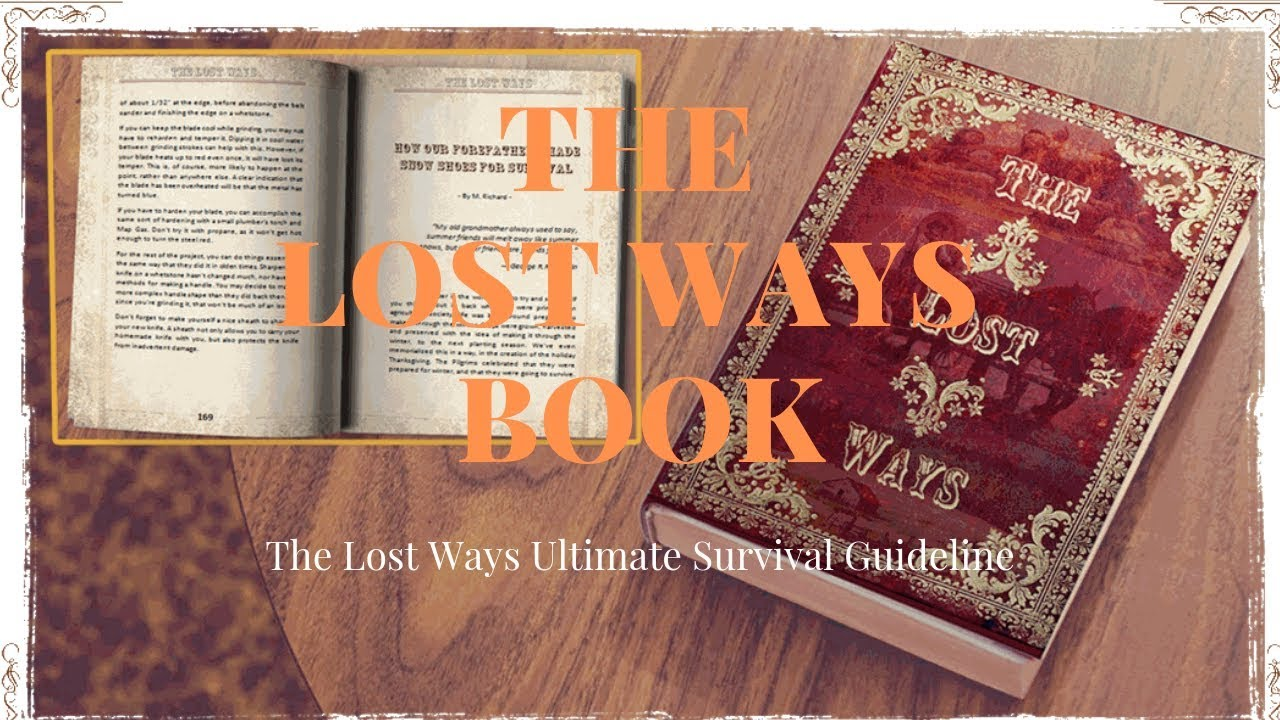 The Lost Ways Book and Why Preppers Like It