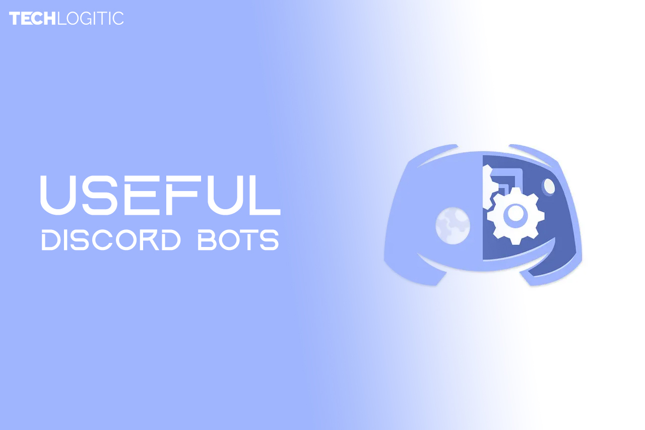 Top 7 Discord Bots To Boost Your Server Techlogitic