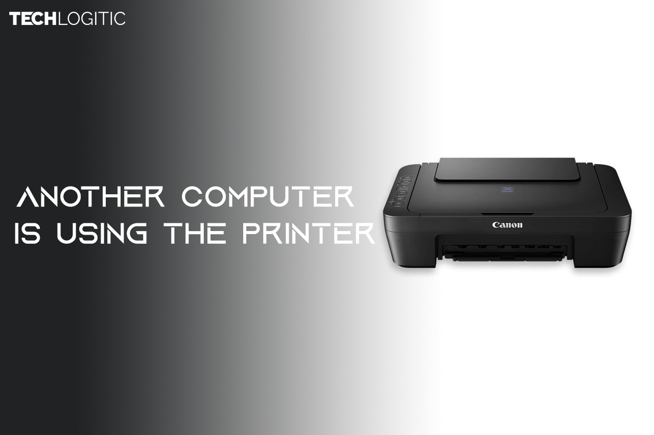 Another Computer is using the Printer