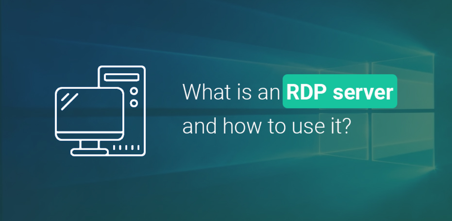 What is an RDP server and how to use it?