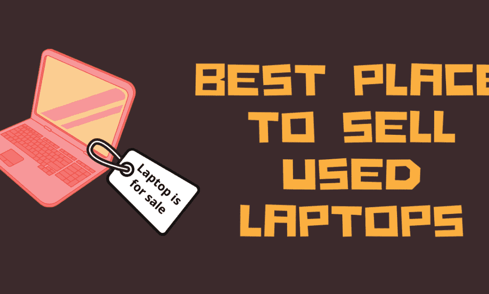 Selling Your Used Laptops Online