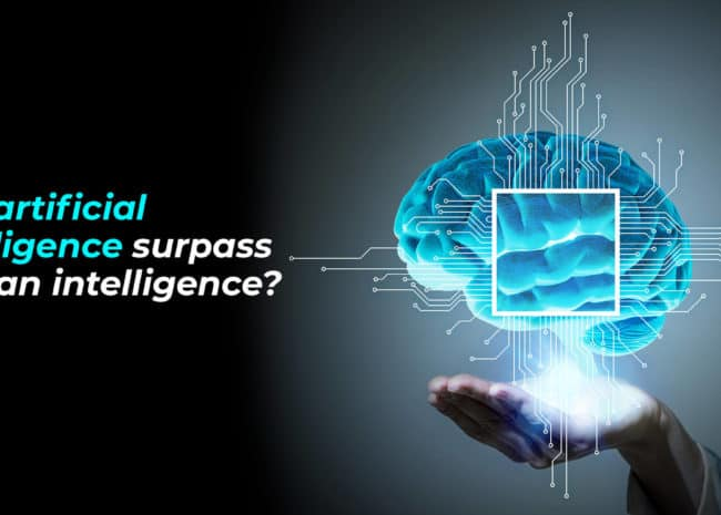 Will artificial intelligence surpass human intelligence?
