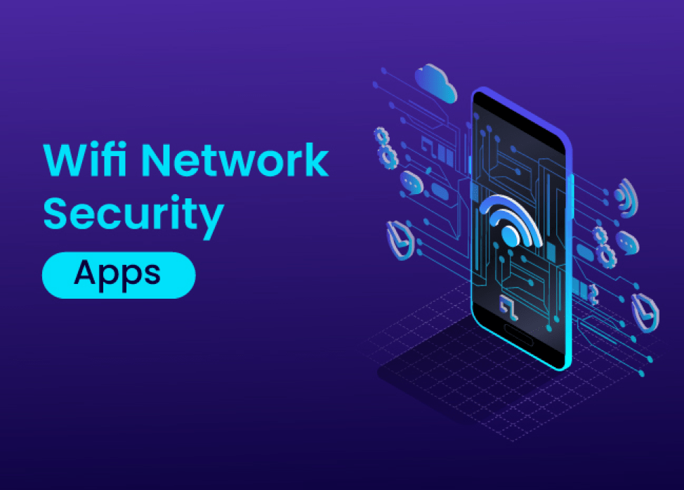 How to Increase Your WiFi Network Security With Android Apps?