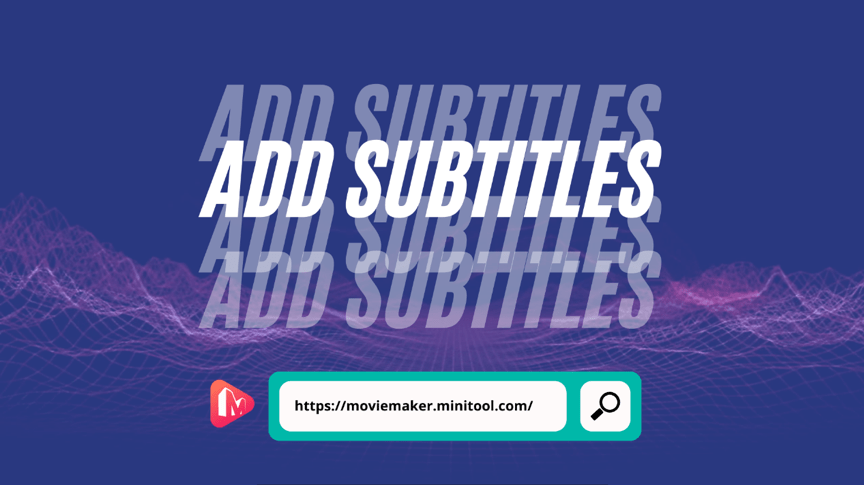 Adding Subtitles to Boost Your Video Marketing Strategy