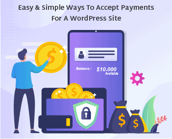 Simple Ways to Accept Payments for a WordPress Site