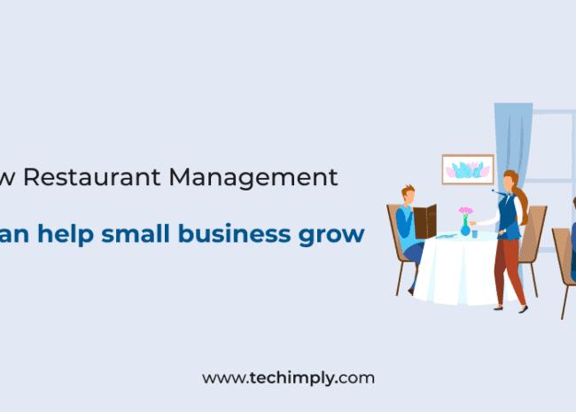 10 ways how Restaurant Management software can help small business grow