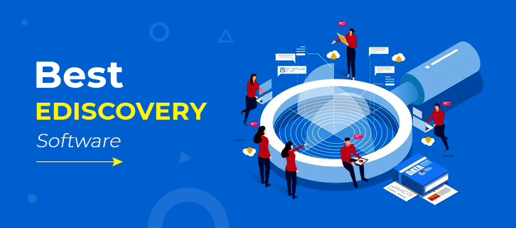 Best eDiscovery Software for Your Legal Firm