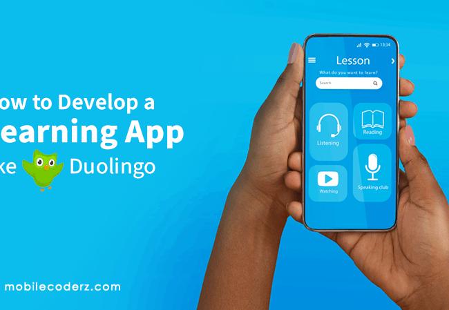 How to Develop a Learning App Like Duolingo?