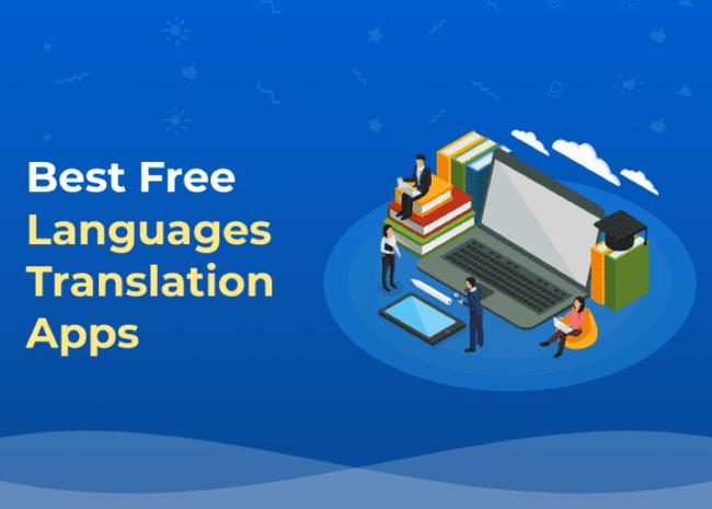 Best Free Languages Translation Apps